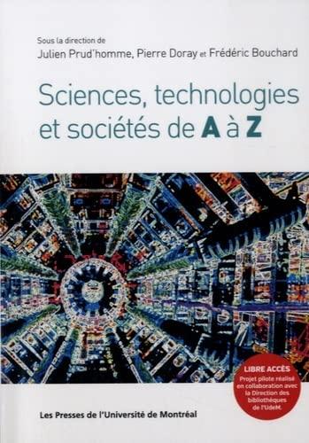 SCIENCES TECHNOLOGIES ET SOCIETES A A Z: COLLECTIF