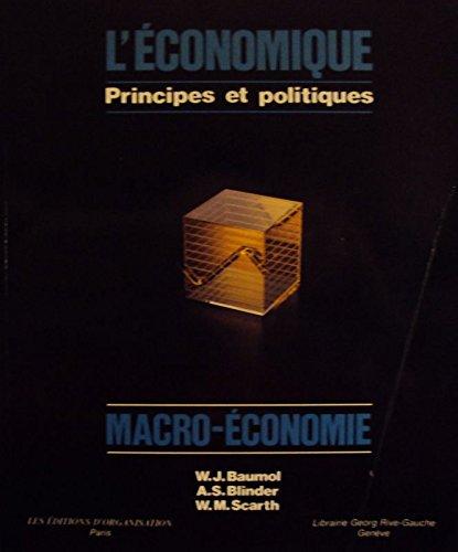 9782760702790: L'Économique : Principes et Politiques - Macro-Économie