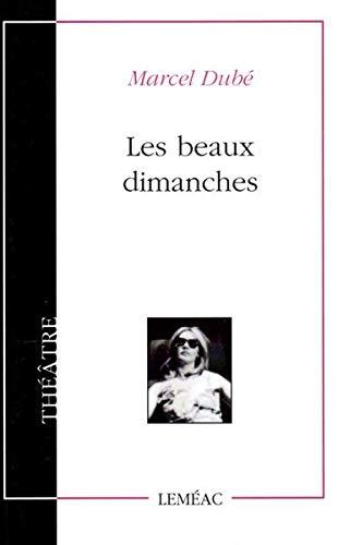Les Beaux Dimanches: Marcel Dube