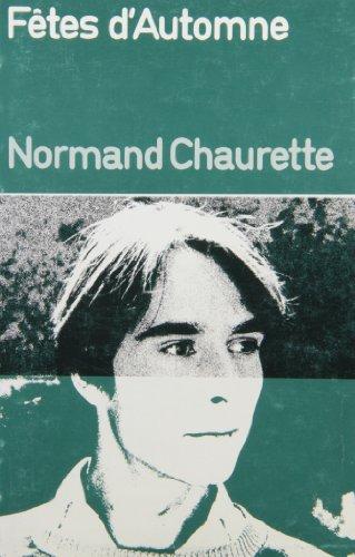 F?tes d'automne: Chaurette, Normand