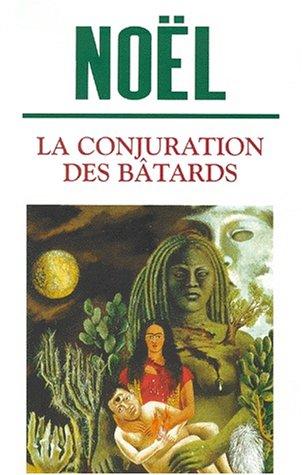 9782760920408: La Conjuration des b�tards