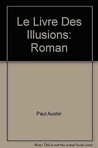 9782760922815: Le Livre Des Illusions: Roman