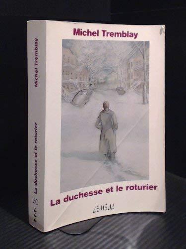 9782760930674: La duchesse et le roturier (Chroniques du Plateau Mont-Royal ; 3) (French Edition)