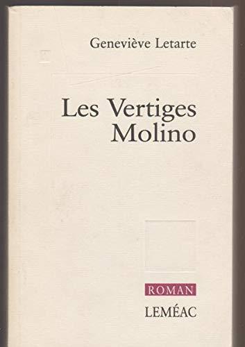 9782760931879: Les vertiges Molino: Roman [Paperback] by Letarte, Geneviève