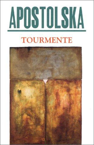 Tourmente (French Edition): Apostolska Aline