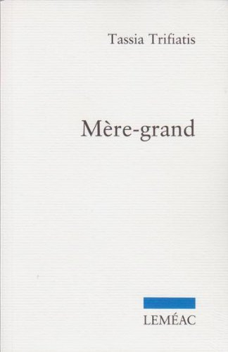 M?re-grand: TRIFIATIS,TASSIA