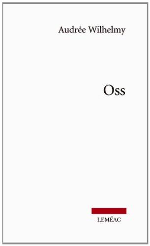 OSS: WILHELMY AUDR�E