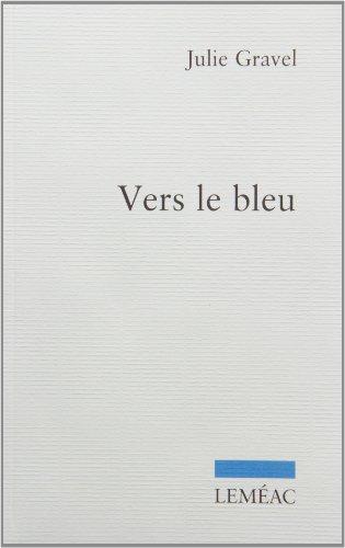 Vers le Bleu: Gravel Julie