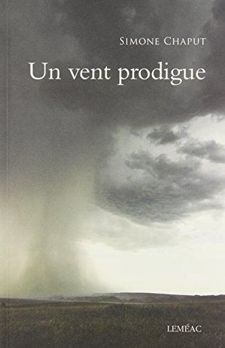 9782760933613: Un Vent Prodigue