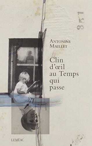 9782760947795: Clin d'Oeil au Temps Qui Passe