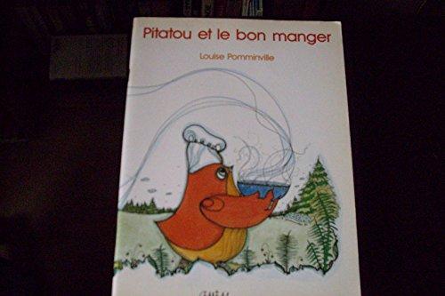 9782760998322: Pitatou et le bon manger (Collection Litterature de jeunes[s]e) (French Edition)