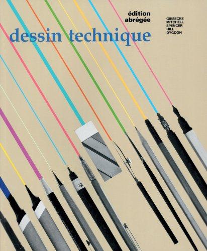 9782761304870: Dessin technique (ed.abregee) (giesecke, mitchell)