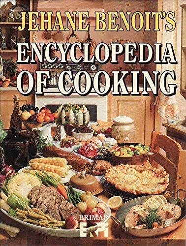 Jehane Benoit's Encyclopedia of Cooking: Benoit,Madame Jehane