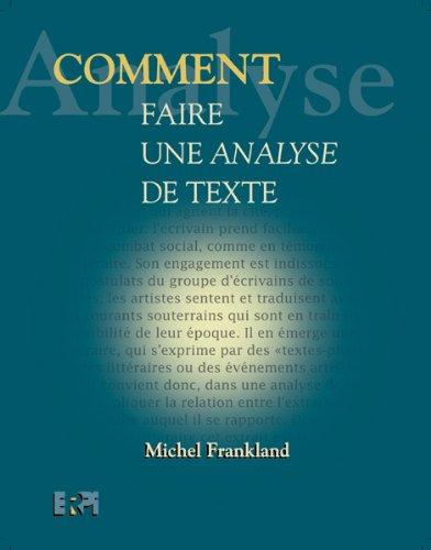 9782761310383: Comment faire une analyse de texte