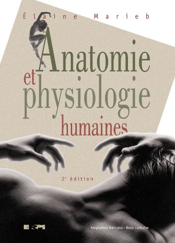 Anatomie et Physiologie Humaines: Marieb, Elaine N.