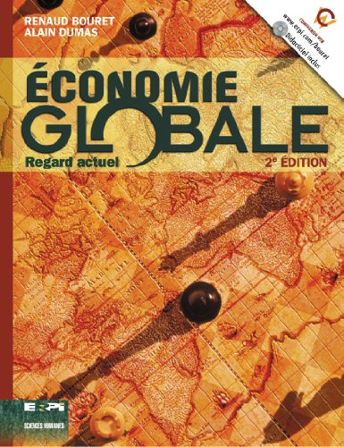 Economie globale (French Edition): Bourret, Renaud, Dumas,