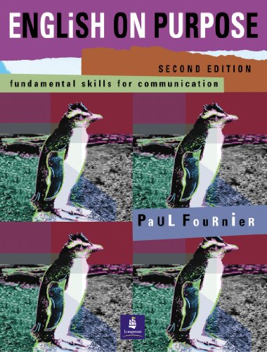 English on purpose: Fundamental skills for communication: Paul Fournier