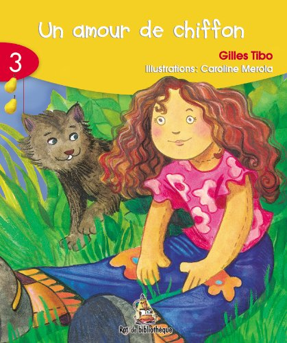 9782761313292: Un Amour de Chiffon (Rat de Bibliothique: Rouge) (French Edition)