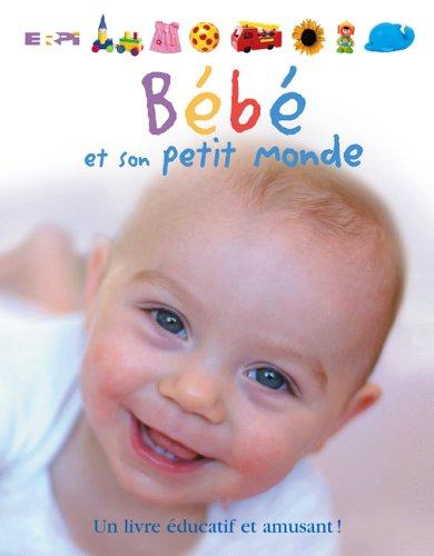 Bebe et son petit monde bebe: Sirett Dawn