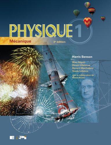 Physique, Vol. 1: MÃ canique, 3rd Edition: Harris Benson, Marc
