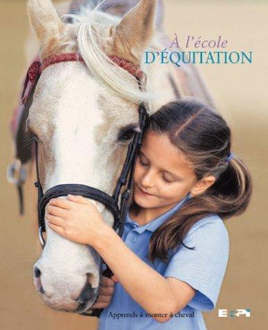 A l'ecole d'equitation a l'ecole: Saunders Catherine
