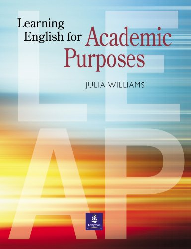 Learning English for Academic Purposes: Student Book: Williams Julia