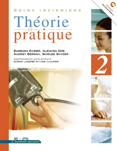 9782761318587: Soins infirmiers Theorie et pratique (French Edition)