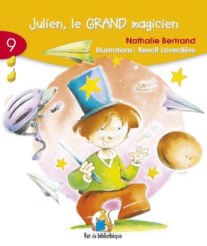 9782761318631: Julien Le Grand Magicien (6-7): Rat Jaune 09 (Rat de Bibliothique: Rouge)