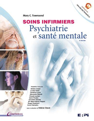9782761323574: Soins Infirmiers, Psychiatrie & Sante Mentale 2e Édition (Compétences infirmières)