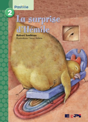 Surprise D'Hemile: Pastille Vert 02 (French Edition) (2761323653) by Soulieres, Robert