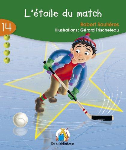 9782761323772: Etoile Du Match: Rat Vert 14 (Rat de Bibliothique: Rouge) (French Edition)