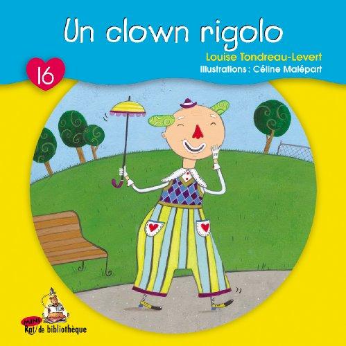 Un Clown Rigolo: Tondreau-Levert Loui