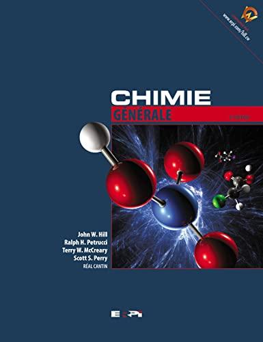 Chimie Générale, 2e Edition: Cantin, Real; Hill,