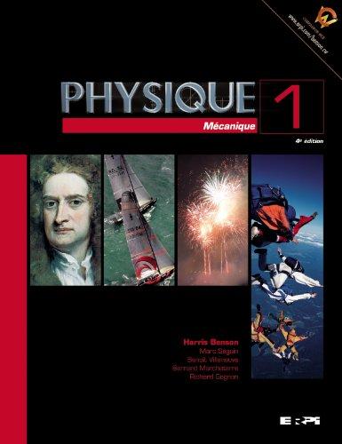 9782761325462: Physique 1 : Mécanique