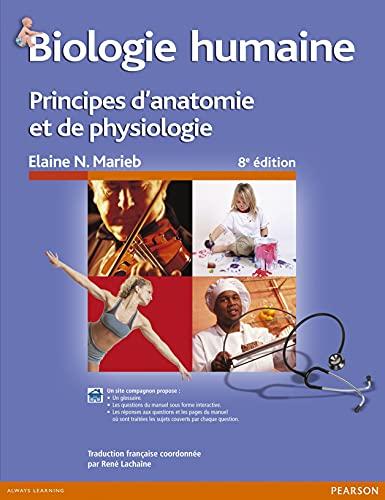 9782761327275: Biologie humaine 8e édition : Principes d'anatomie et de physiologie + MonLab