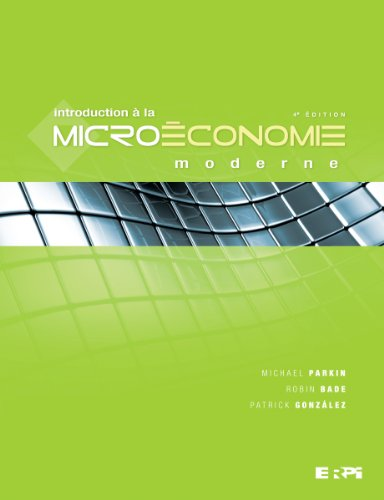 9782761330732: Introduction à la microéconomie moderne 4e édition