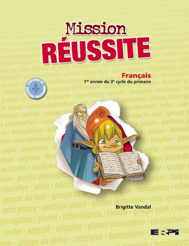 Mission Reussite 3e Annee : Fran?ais: n/a