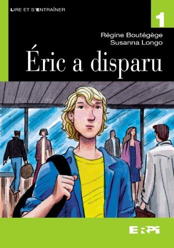 9782761334808: Eric a Disparu