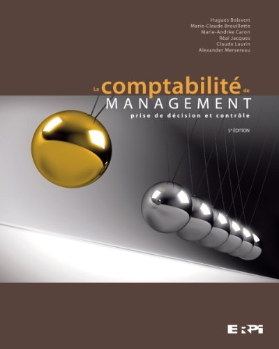 9782761340045: la comptabilite de management 5e edition