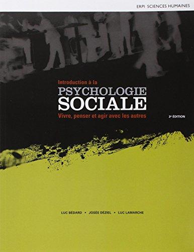 9782761341660: Introduction à la psychologie sociale : Vivre, penser et agir avec les autres (Sciences humaines)