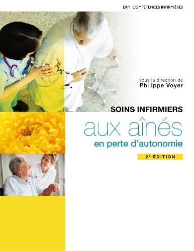 9782761346429: Soins Infirmiers aux aînés en Perte d'autonomie 2e ed