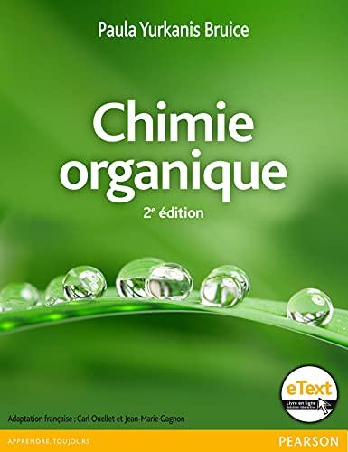 9782761349949: Chimie organique + eText
