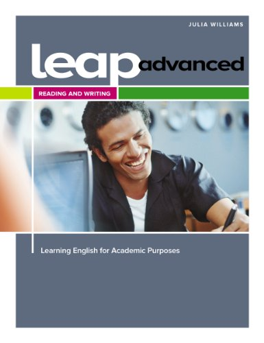 LEAP (Learning English for Academic Purposes) Advanced,: Williams, Julia
