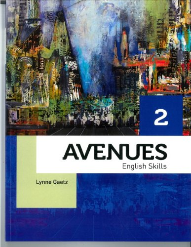 Avenues 2 Skills Book with Companion Website Plus (9782761353984) by Lynne Gaetz