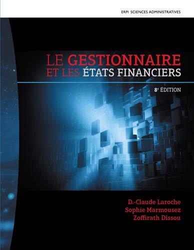 9782761373500: Le gestionnaire et les états financiers