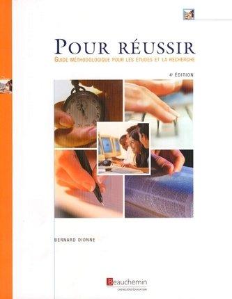 pour reussir manuel (4eme editionition): Dionne Bernard