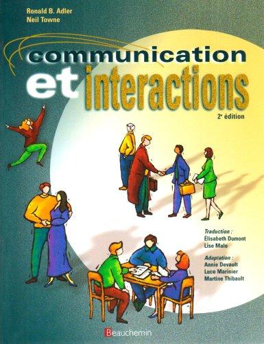 9782761625562: Communication et Interactions, Manuel (2e Edition)
