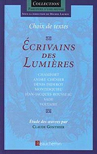 Choix de Textes. Ecrivains Des Lumieres. Chamfor,: Caude GONTHIER