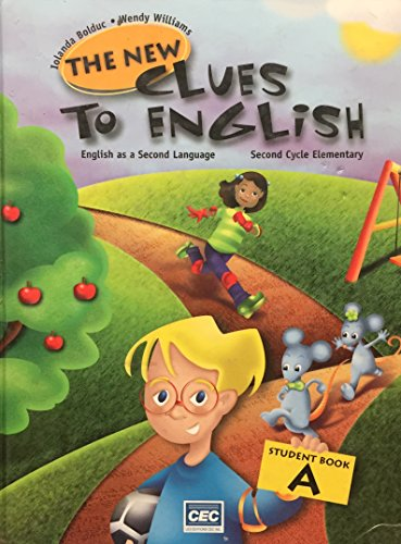 9782761718363: NEW CLUES TO ENGLISH 3, STUDENT BOOK A