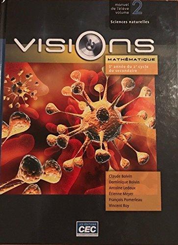 9782761728096: Visions SN 3e année du 2e cycle du secondaire:manuel 2